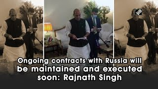 Ongoing contracts with Russia will be maintained and executed soon: Rajnath Singh