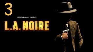 Прохождение L.A. Noire - Дело #3