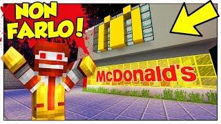 NON ANDARE AL MCDONALD'S ALLE 3 DI NOTTE! - Minecraft ITA