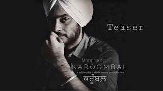 Karoombal (Teaser) | Manpreet | Harmanjeet | Aksar | White Notes Ent | Releasing on 22  August