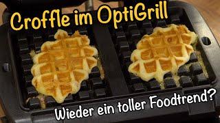 Croffle - Der leckere Foodtrend im OptiGrill