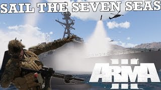 Sail the Seven Seas | A Fustercluck in ArmA 3 Navy Operation