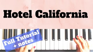 Hotel California - Eagles/ Both hands Piano Tutorial/ Level 1 - 3/ NOTES/ +slow