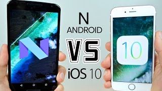 Android N vs iOS 10 - New Features Comparison