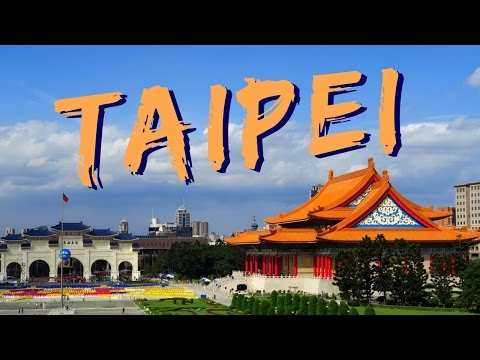 30 Things to do in Taipei, Taiwan Travel Guide