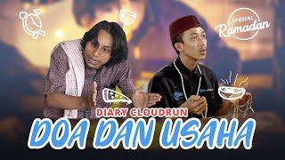 Diary CloudRun Spesial Ramadan - Doa dan Usaha
