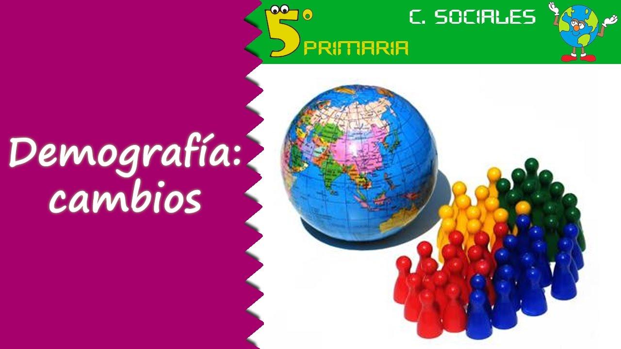 Demografía y cambios. Sociales, 5º Primaria. Tema 6