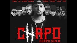 Beny Blaze ft Lito Kirino, Tali, Relampago, Young Flow, Kapuchino, Mynor, Dex, Abel - Chapo Sin H