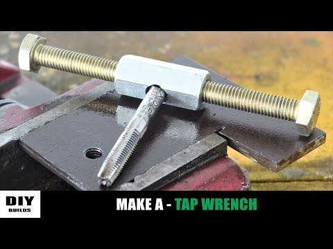 Make A Tap Wrench | Homemade Tool