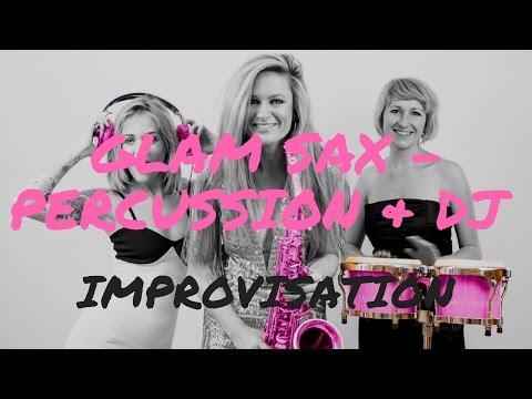 Glam Sax - Percussion & DJ Trio Video