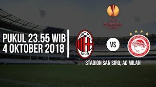 Jadwal Live RCTI Liga Europa 2018, AC Milan Vs Olympiakos, Pukul 23.55 WIB