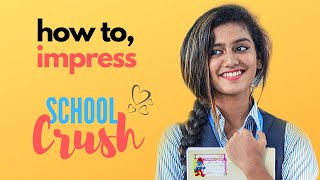 how to impress a girl in school | ladki kaise pataye | How To Impress Your School Crush