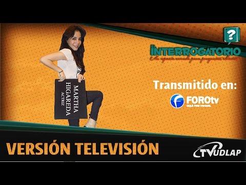 Martha Higareda  en El Interrogatorio   TVUDLAP