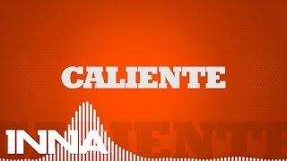 INNA - Caliente (Extended version) | Lyrics Video