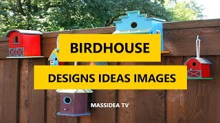 50+ Best Birdhouse Designs Ideas  Images In 2017