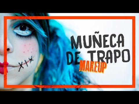 MUÑECA DE TRAPO | Makeup tutorial