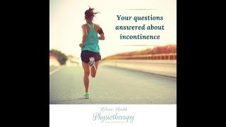 [Video] Your questions answered about Incontinence.