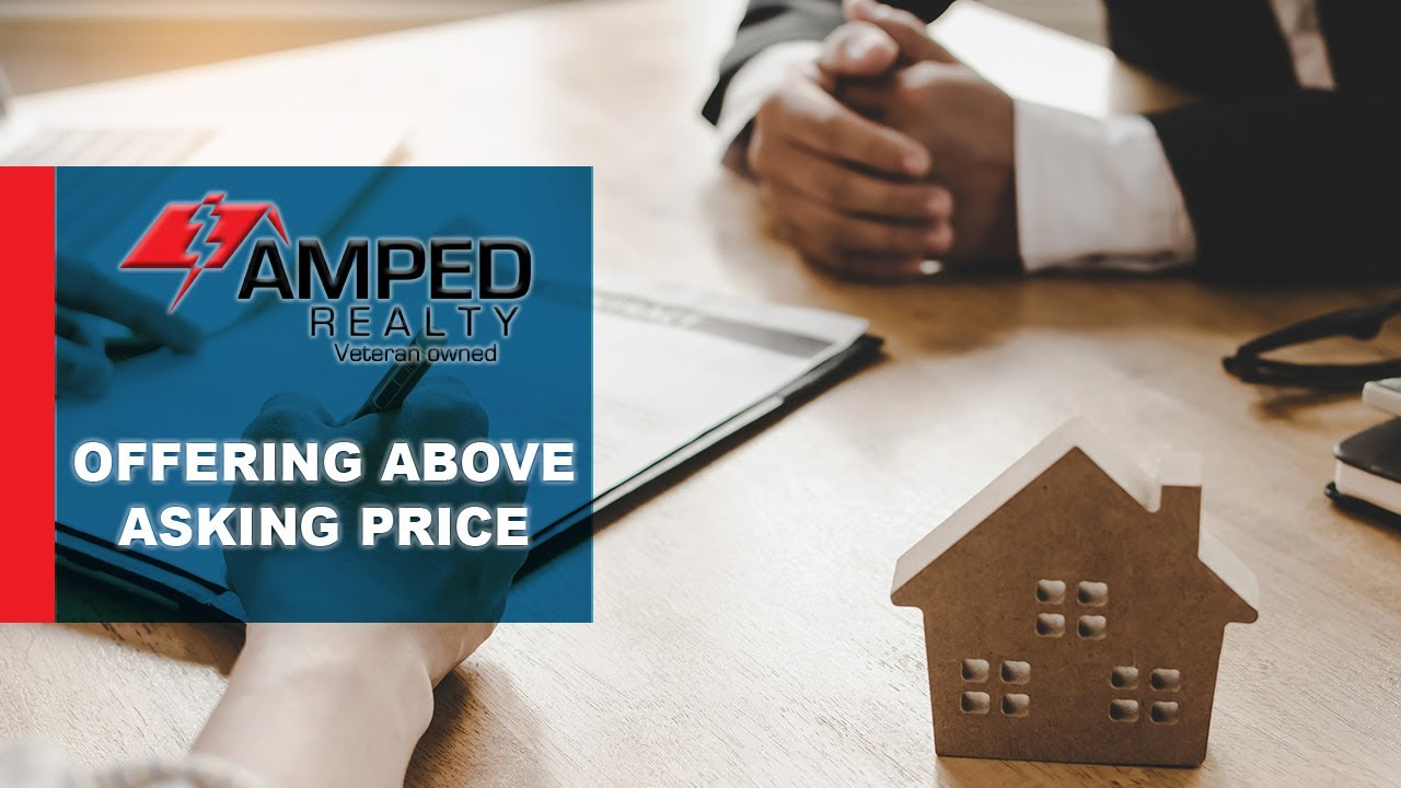 When Should You Offer Above Asking Price?