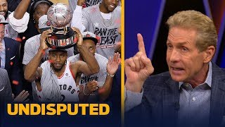 Kawhi gets a B- for Game 6 & the Raptors supporting cast deserves credit — Skip Bayless | UNDISPUTED