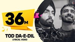 Tod Da E Dil | Ammy Virk | Maninder Buttar | Avvy Sra | Latest Romantic  Song 2020 | DM