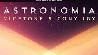 Vicetone & Tony Igy - Astronomia [1 Hour Version]