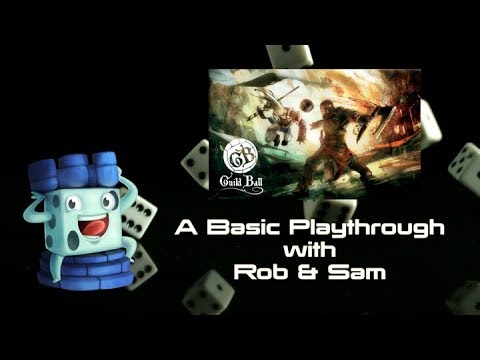 Guildball: A Basic Playthrough with Rob & Sam