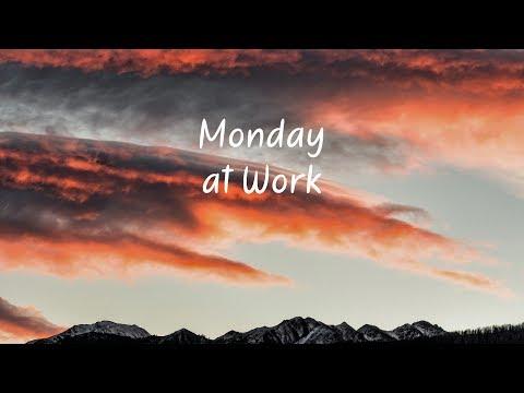 Monday at Work | Beautiful Chill Mix