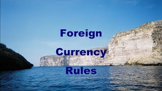 Foreign Currency Rules, Part 1