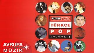 Çeşitli Sanatçılar - Powertürk Türkçe Pop Volume 1(Full Albüm)