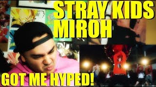 STRAY KIDS GOT ME HYPE! | Stray Kids - MIROH MV Reaction