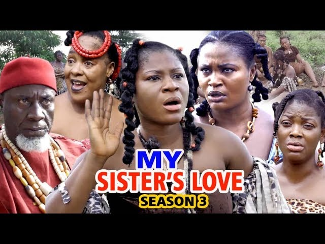 My Sister's Love (2019) (Part 3)