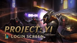 PROJECT: MASTER YI | Login Screen - League of Legends