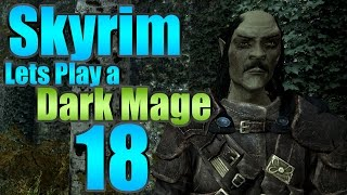 "Skyrim Roleplay Dark Mage ""Captured Crown"" EP:18 [60fps][Mods]"