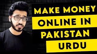 6 Best Ways To Earn Money Online In Pakistan 2019 - Urdu | Hindi