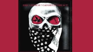 Eric Church-Drink In My Hand [New album] [Caught In The Act]