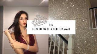 DIY ❤️ HOW TO MAKE A GLITTER WALL