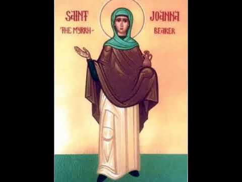 Святой Иоанне Величание Женам - Мироносицам