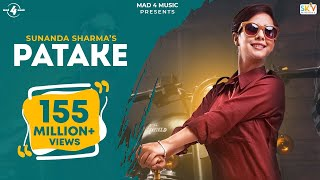 PATAKE (Full Video) | SUNANDA SHARMA | Latest Punjabi Songs 2016 || MAD 4 MUSIC