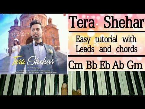 Tera Shehar - Easy Piano Tutorial | Himansh Kohli, Pia B | Amaal Mallik | Mohd. Kalam