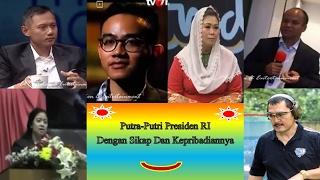 Gibran vs Agus vs Puan vs Ilham vs Yenny vs Bambang Putra- Putri Presiden RI