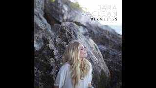 "Dara Maclean - ""Blameless"" (Official Audio)"