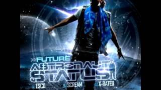 Future - Astronaut Status 01 - Abu Intro Turn Up