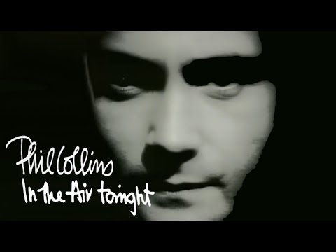 Phil Collins ‒ In The Air Tonight