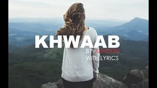 Khwaab Song with Lyrics by Junoon | Orignal - YouTube