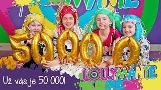 Lollymánie - Už vás je 50 000!
