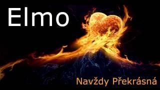Elmo-Navždy překrásná(Official 2013) prod.Archie
