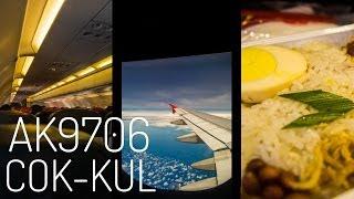 AirAsia AK9706 : Flying from Kochi to Kuala Lumpur