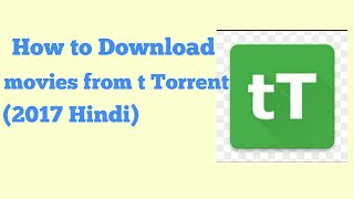 how to torrent movie download in hindi - Kênh video giải trí