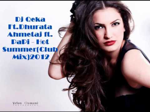 Dhurata Ahmetaj ft PaPi - Hot Summer