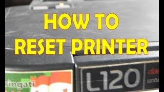 Fix Epson L120 Printer Blinking Continuously
